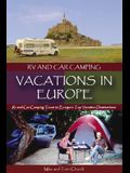 RV and Car Camping Vacations in Europe: RV and Car Camping Tours to Europe's Top Vacation Destinations