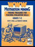 WWW Motivation Mining: Finding Treasures for Teaching Evaluation Skills, Grades 7-12
