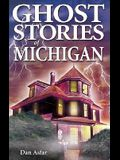 Ghost Stories of Michigan