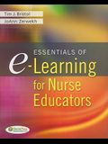Essentials of E-Learning for Nurse Educators
