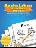 Buchstaben Schreiben Lernen: Alphabet lernen mit Druckschrift für Kinder ab 4 jahre, für Vorschule, Kindergarten, 1. & 2. Klasse