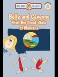 Belle and Cayenne Visit the Great State of Montana