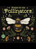 Praise for the Pollinators 2021 Wall Calendar: Nature's Superheroes