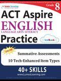 ACT Aspire Test Prep: Grade 8 English Language Arts Literacy (ELA) Practice Workbook and Full-length Online Assessments: ACT Aspire Study Gu