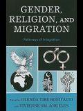 Gender, Religion, and Migration: Pathways of Integration