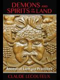 Demons and Spirits of the Land: Ancestral Lore and Practices