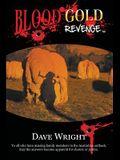 Blood Gold Revenge