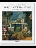 Les Dessous Des Chefs-d'Oeuvre. La Renaissance Italienne