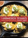 The Homesick Texan's Family Table: Lone Star Cooking from My Kitchen to Yours [A Cookbook]