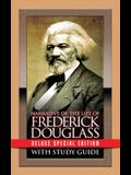 Narrative of the Life of Frederick Douglass with Study Guide: Deluxe Special Edition