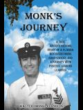 Monk's Journey: A True Adventuresome Story of a Boy Overcoming Hard Knocks & Adversity with Possitive Lessons Learned