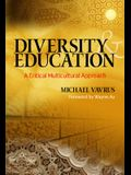 Diversity and Education: A Critical Multicultural Approach (Multicultural Education) (Multicultural Education Series)