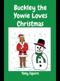Buckley the Yowie Loves Christmas