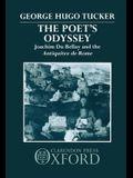 Poet's Odyssey: Joachim Du Bellay and the Antiquitez Rome