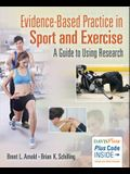 Evidence Based Practice in Sport and Exercise: A Practitioner's Guide to Using Research