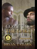 Come to the Oaks: The Story of Ben and Tobias