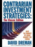 Contrarian Investment Strategies - The Classic Edition