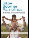 Baby Boomer Ramblings: Reflections on Life Through Childlike Eyes