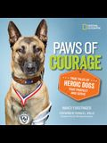 Paws of Courage: True Tales of Heroic Dogs That Protect and Serve