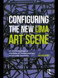 Configuring the New Lima Art Scene: An Anthropological Analysis of Contemporary Art in Latin America