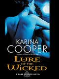 Lure of the Wicked: A Dark Mission Novel