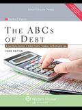 ABC's of Debt: A Case Study Approach to Debtor/Creditor Relations and Bankruptcy Law, Third Edition with CD (Aspen College)