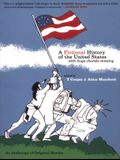 A Fictional History of the United States: With Huge Chunks Missing