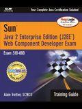 Sun Web Component Developer Exam: Exam 310-080 [With CDROM]