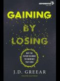 Gaining by Losing: Why the Future Belongs to Churches That Send