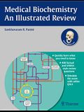 Medical Biochemistry: An Illustrated Review