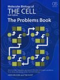 The Problems Book: For Molecular Biology of the Cell