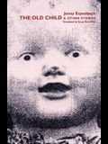The Old Child: & Other Stories