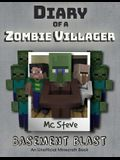 Diary of a Minecraft Zombie Villager: Book 1 - Basement Blast