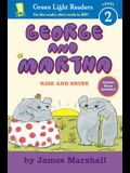 George and Martha: Rise and Shine Early Reader