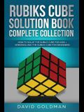 Rubik's Cube Solution Book Complete Collection: How to Solve the Rubik's Cube Faster for Kids + Speedsolving the Rubik's Cube for Beginners