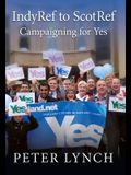 Indyref to Scotref: Campaigning for Yes