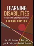 Learning Disabilities, Second Edition: From Identification to Intervention