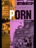 Porn: Myths for Twentieth Century
