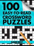100 Easy-To-Read Crossword Puzzles: Challenge Your Brain
