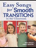 Easy Songs for Smooth Transitions in the Classroom [With CD]