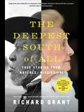 The Deepest South of All: True Stories from Natchez, Mississippi