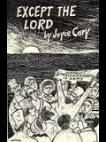 Except the Lord: Novel