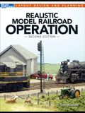 Realistic Model Railroad Operation, Second Edition