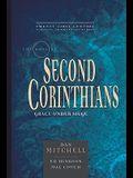 The Book of 2 Corinthians, Volume 8: Grace Under Siege