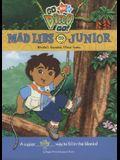 Go, Diego, Go! Mad Libs Junior