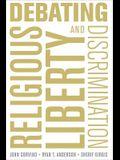 Debating Religious Liberty and Discrimination