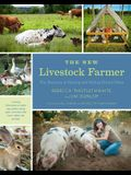The New Livestock Farmer: The Business of Raising and Selling Ethical Meat