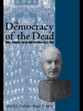 The Democracy of the Dead: Dewey, Confucius, and the Hope for Democracy in China