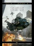 Epic 5: Enemy One