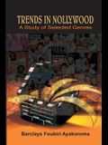 Trends in Nollywood. a Study of Selected Genres